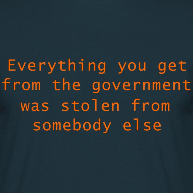 Goverment Theft (Front) T-Shirt