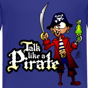 Talk like a Pirate Shirts - Kids' Premium T-Shirt