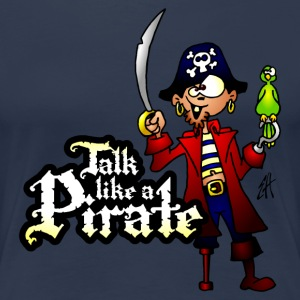 Talk like a Pirate T-skjorter - Premium T-skjorte for kvinner