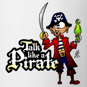 Talk like a Pirate Flaschen & Tassen - Tasse