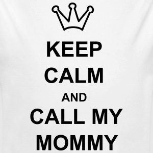 keep calm and call my mommy - Baby Bio-Langarm-Body