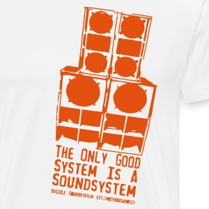 The only Good System is a Soundsystem new white - Männer Premium T-Shirt
