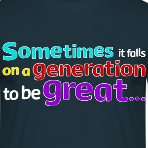 Great Generation quote by Nelson Mandela T-shirt - Men's T-Shirt