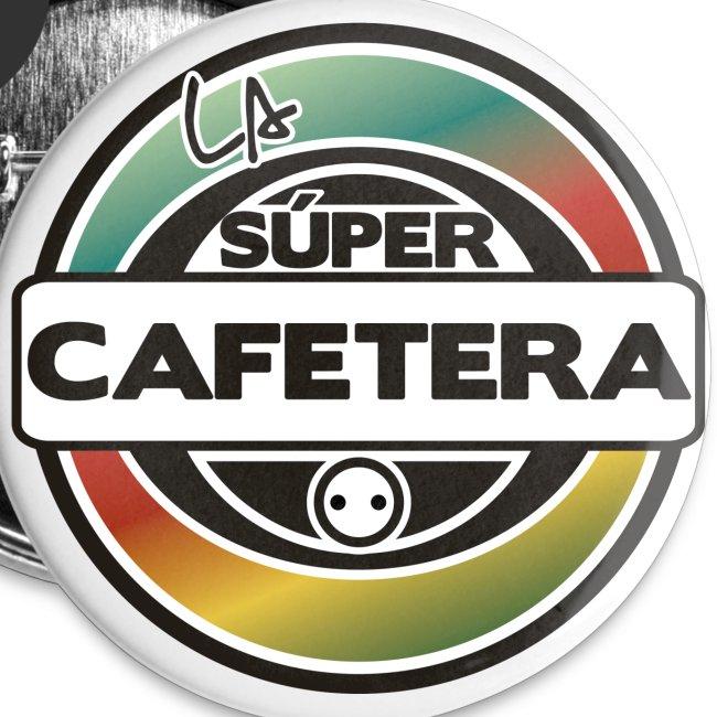 "5 chapas ""La Supercafetera"""