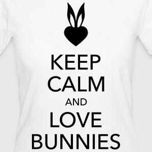 keep calm and love bunnies Hasen Liebe Herz   T-Shirts - Frauen Bio-T-Shirt