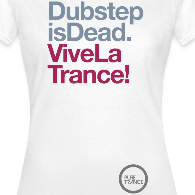 Dubstep Is Dead... [Female] White / Metallic / Neon Pink