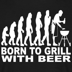 born to grill with beer T-Shirts - Men's T-Shirt