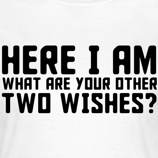 Here I Am T-Shirt for women