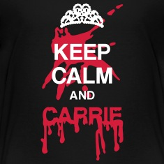 Keep calm and Carrie Shirts