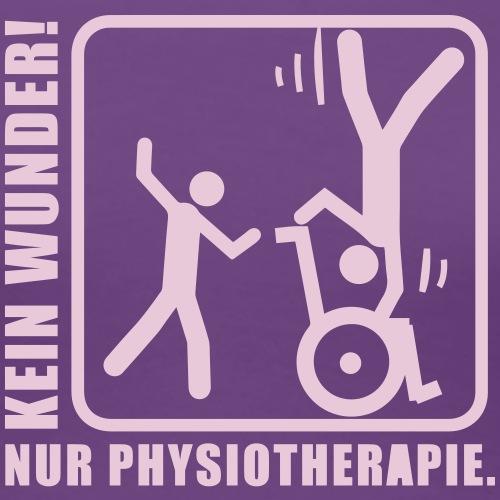 No Wonder! Just Physiotherapie!