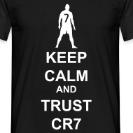 Design ~ Keep Calm and Trust CR7