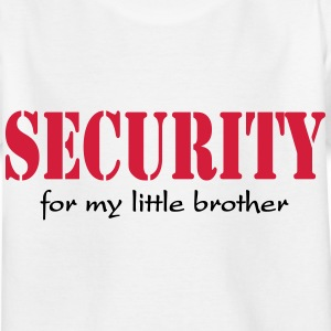 Security for my little Brother Shirts - Kids' T-Shirt