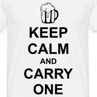 Design ~ Keep Calm and Carry One (Beer)