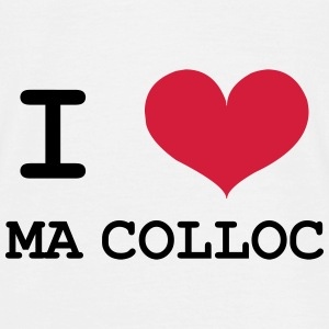 I Love ma colloc Tee shirts - T-shirt Homme