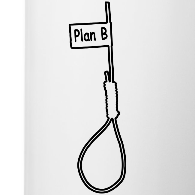 Plan B - Tasse 2fach bedruckt