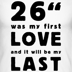 26 inch was my first love Camisetas de manga larga - Raglán manga larga hombre