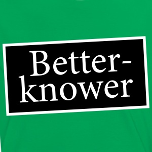 Betterknower - Besserwisser T-Shirts - Frauen Kontrast-T-Shirt