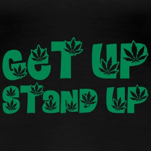 Get up Stand up ! T-Shirts - Frauen Premium T-Shirt