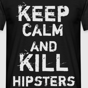 Keep Calm and Kill Hipsters Tee shirts - T-shirt Homme