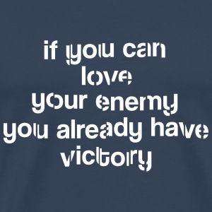 If you can love your enemy  - Men's Premium T-Shirt