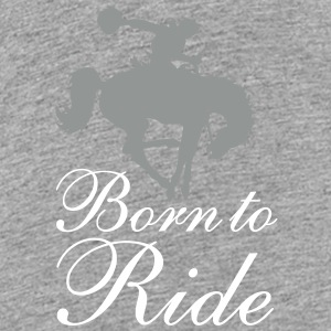 Born To Ride T-Shirts - Kinder Premium T-Shirt