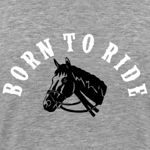 Born To Ride Bow T-Shirts - Men's Premium T-Shirt