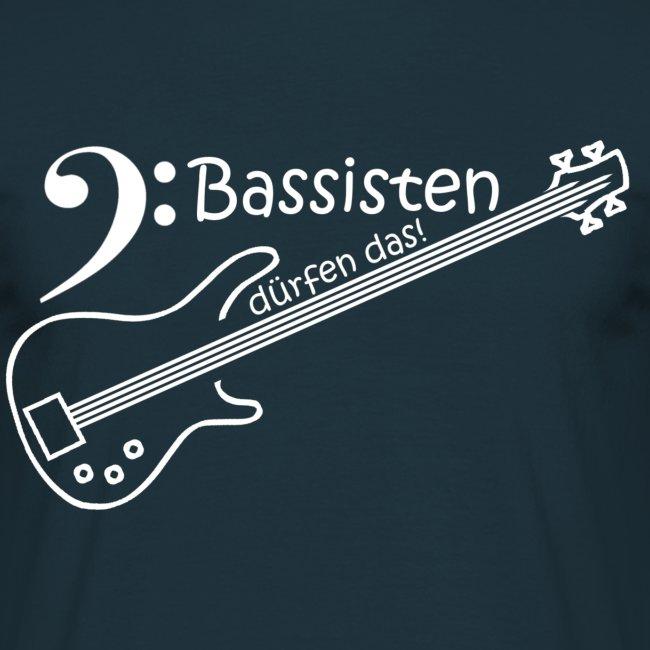 Bassisten dürfen das!
