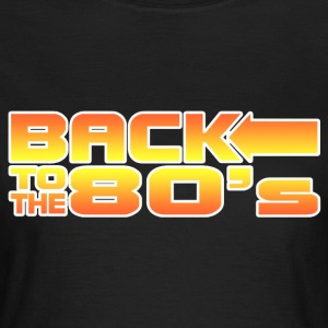 back to the 80s Tee shirts - T-shirt Femme