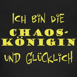 Chaos Königin     --  ©roil T-Shirts - Frauen T-Shirt