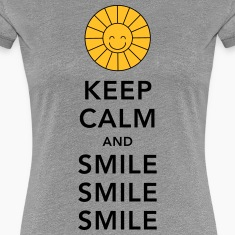 Keep calm and smile smile smile sunny summer sun Camisetas