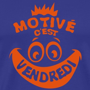 motive vendredi weekend fin semaine smil Tee shirts - T-shirt Premium Homme