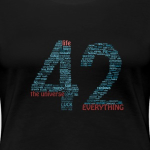 The Meaning of Life (42) Women's T-Shirt - Women's Premium T-Shirt