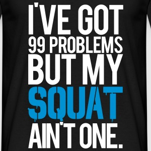 Squat aint one | Mens T-shirt - Men's T-Shirt