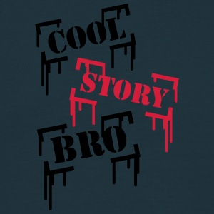 Cool Story BRO T-Shirts - Men's T-Shirt