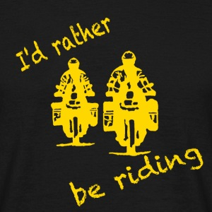 rather be riding yellow T-Shirts - Männer T-Shirt