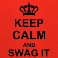 Ontwerp ~ keep calm and swag it