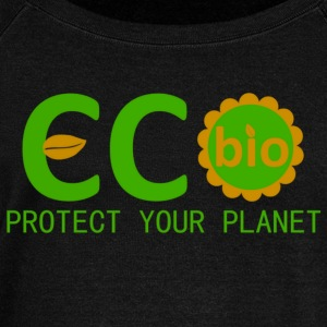 eco bio protect your planet Hoodies & Sweatshirts - Women's Boat Neck Long Sleeve Top