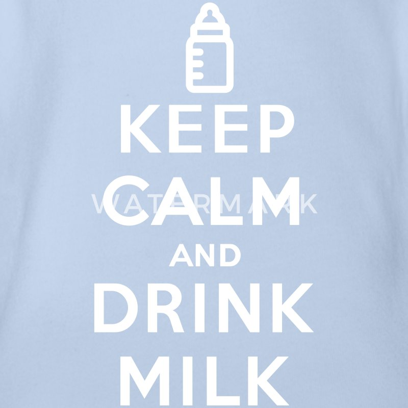 Keep calm and drink milk Shirts - Organic Short-sleeved Baby Bodysuit