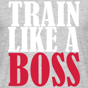 Train Like A Boss T-skjorter - T-skjorte for menn