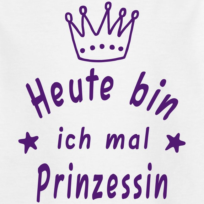 Artgrade Modedesign Individuelle T Shirts Heute Mal Prinzessin T