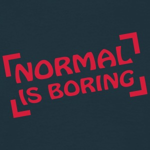 Normal Is Boring Frame T-shirts - T-shirt herr