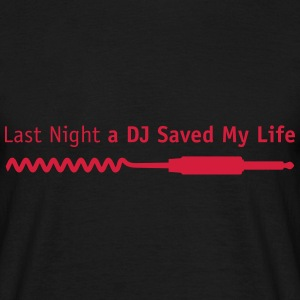 last_night_dj T-Shirts - Men's T-Shirt