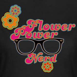 Flower Power Nerd - Frauen T-Shirt