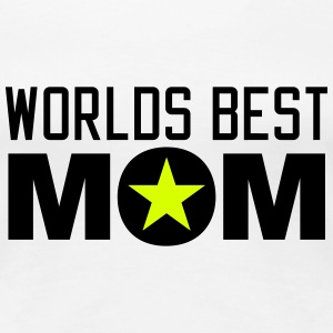 Worlds best Mom T-Shirts - Women's Premium T-Shirt