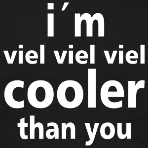 i'm cooler than you T-Shirts - Männer T-Shirt