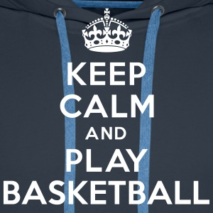 Keep calm play Basketball Sweat-shirts - Sweat-shirt à capuche Premium pour hommes