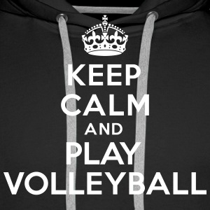Keep calm and play volleyball Sweat-shirts - Sweat-shirt à capuche Premium pour hommes