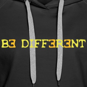 Be different! 2c Hoodies & Sweatshirts - Women's Premium Hoodie