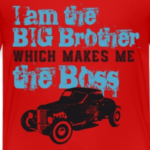 I am the Big Brother which makes me the Boss T-Shirts - Kinder Premium T-Shirt