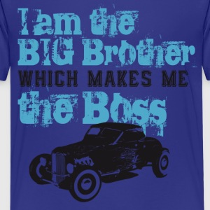 I am the Big Brother which makes me the Boss T-Shirts - Teenager Premium T-Shirt